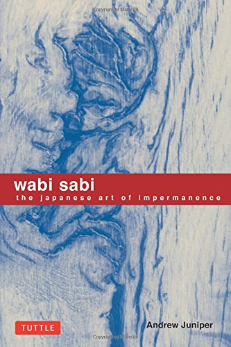 Wabi Sabi by Andrew Juniper